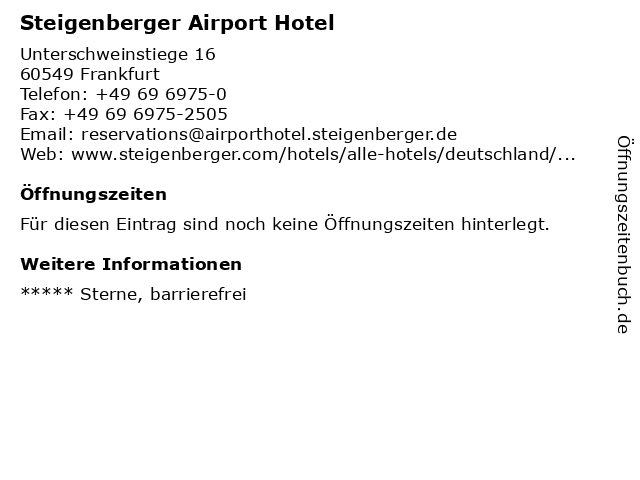 Steigenberger Airport Hotel in Frankfurt: Adresse und Öffnungszeiten