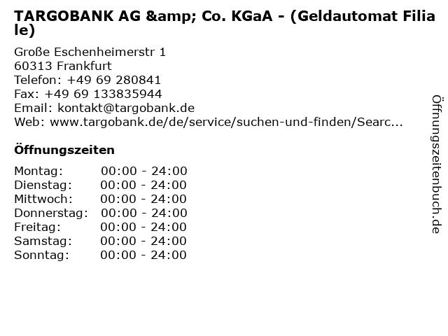 TARGOBANK AG & Co. KGaA - (Geldautomat Filiale) in Frankfurt: Adresse und Öffnungszeiten
