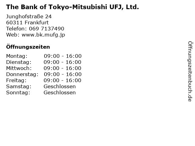 The Bank of Tokyo-Mitsubishi UFJ, Ltd. in Frankfurt: Adresse und Öffnungszeiten