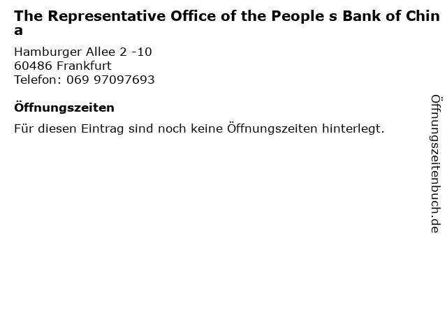 The Representative Office of the People s Bank of China in Frankfurt: Adresse und Öffnungszeiten