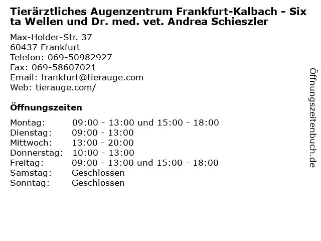 Tierärztliches Augenzentrum Frankfurt-Kalbach - Sixta Wellen und Dr. med. vet. Andrea Schieszler in Frankfurt: Adresse und Öffnungszeiten