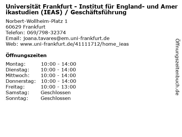 Universität Frankfurt - Institut für England- und Amerikastudien (IEAS) / Geschäftsführung in Frankfurt: Adresse und Öffnungszeiten