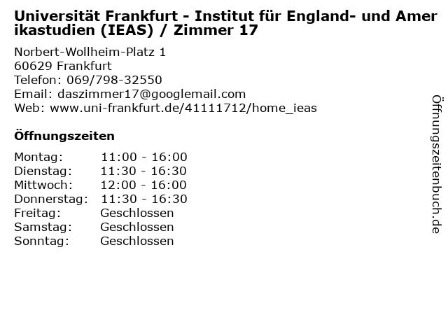 Universität Frankfurt - Institut für England- und Amerikastudien (IEAS) / Zimmer 17 in Frankfurt: Adresse und Öffnungszeiten