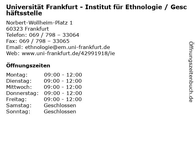 Universität Frankfurt - Institut für Ethnologie / Geschäftsstelle in Frankfurt: Adresse und Öffnungszeiten