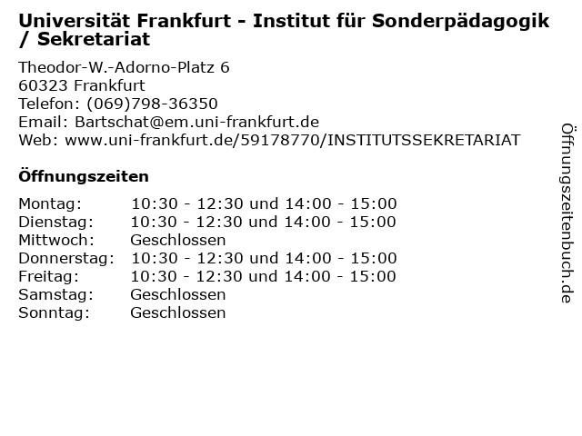 Universität Frankfurt - Institut für Sonderpädagogik / Sekretariat in Frankfurt: Adresse und Öffnungszeiten