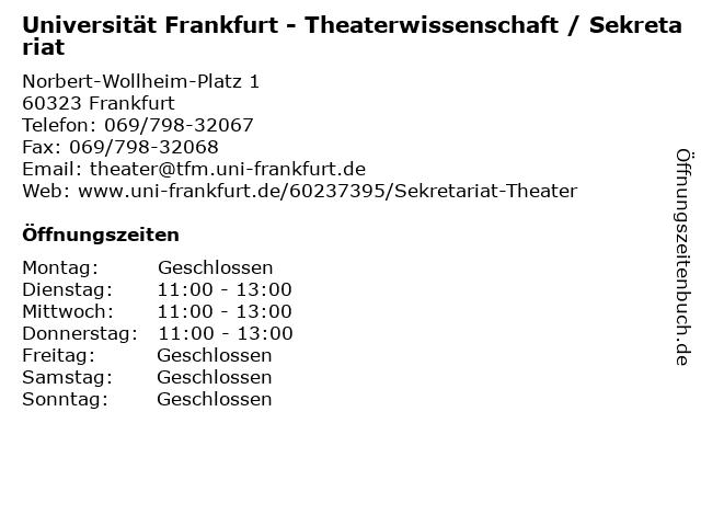 Universität Frankfurt - Theaterwissenschaft / Sekretariat in Frankfurt: Adresse und Öffnungszeiten