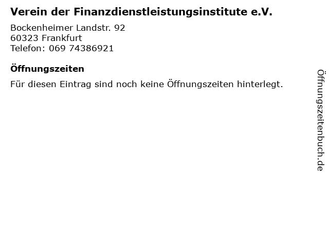 Verein der Finanzdienstleistungsinstitute e.V. in Frankfurt: Adresse und Öffnungszeiten