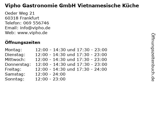 Vipho Gastronomie GmbH Vietnamesische Küche in Frankfurt: Adresse und Öffnungszeiten