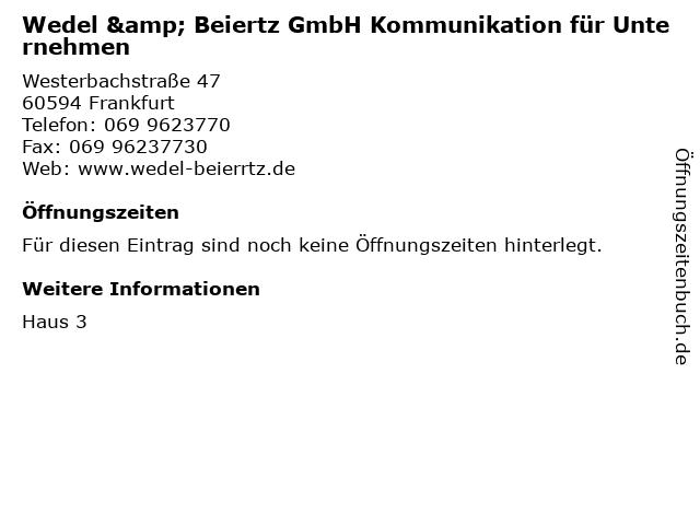 Wedel & Beiertz GmbH Kommunikation für Unternehmen in Frankfurt: Adresse und Öffnungszeiten