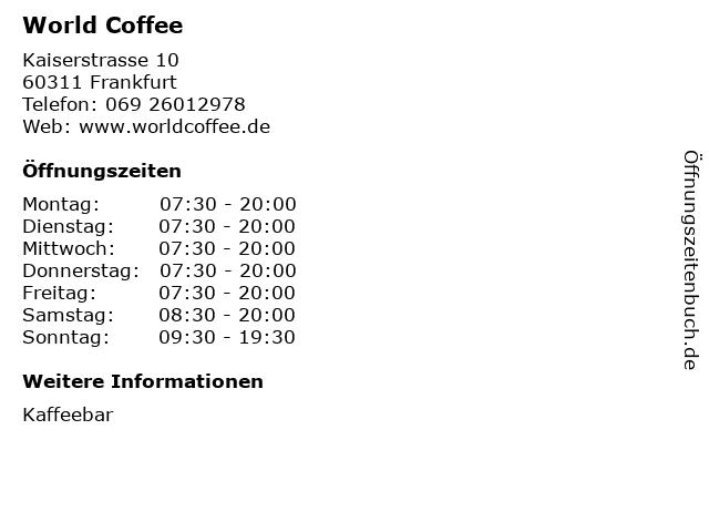 World Coffee in Frankfurt: Adresse und Öffnungszeiten