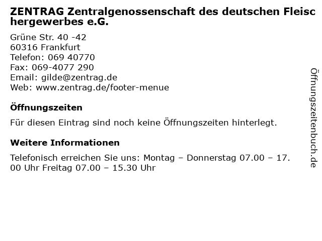 ZENTRAG Zentralgenossenschaft des deutschen Fleischergewerbes e.G. in Frankfurt: Adresse und Öffnungszeiten