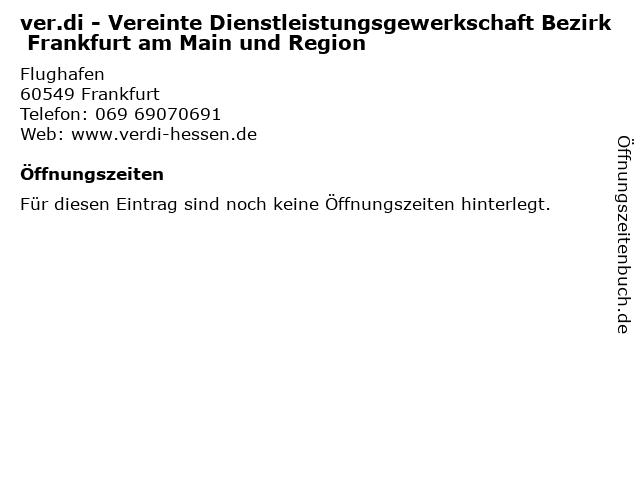 ver.di - Vereinte Dienstleistungsgewerkschaft Bezirk Frankfurt am Main und Region in Frankfurt: Adresse und Öffnungszeiten
