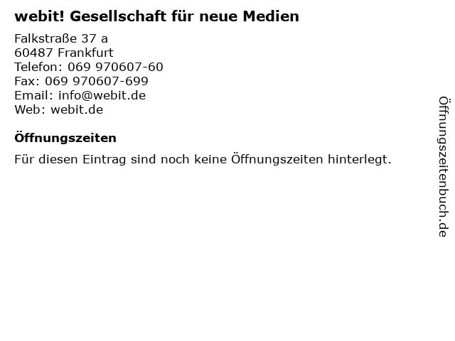 webit! Gesellschaft für neue Medien in Frankfurt: Adresse und Öffnungszeiten