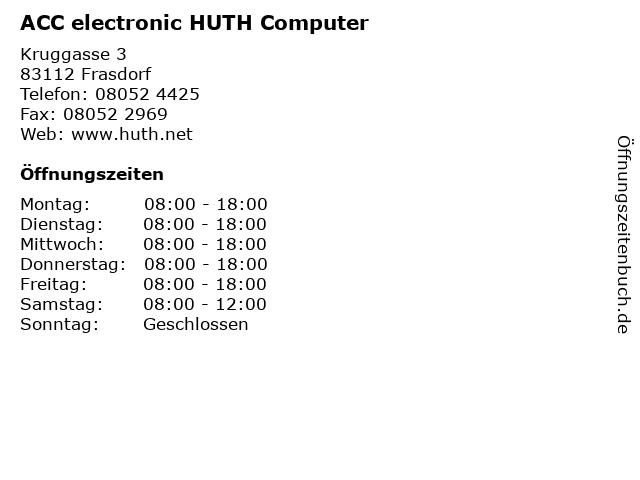 ACC electronic HUTH Computer in Frasdorf: Adresse und Öffnungszeiten