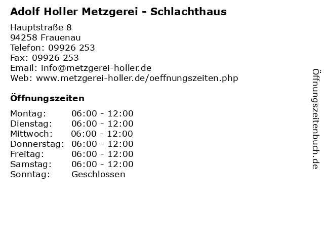 Adolf Holler Metzgerei - Schlachthaus in Frauenau: Adresse und Öffnungszeiten