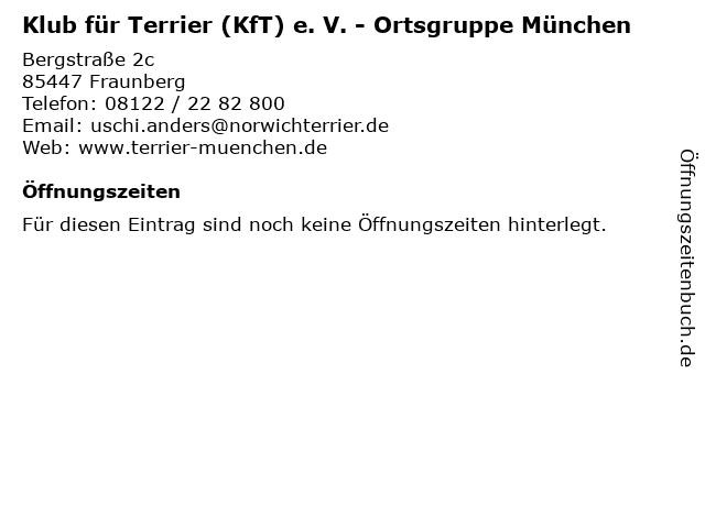 Klub für Terrier (KfT) e. V. - Ortsgruppe München in Fraunberg: Adresse und Öffnungszeiten
