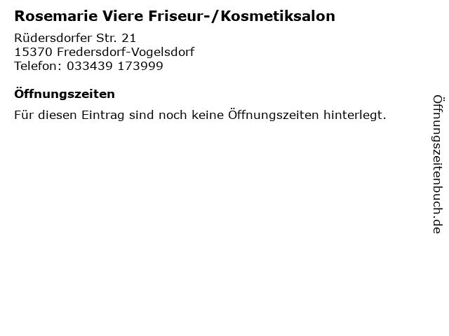 Rosemarie Viere Friseur-/Kosmetiksalon in Fredersdorf-Vogelsdorf: Adresse und Öffnungszeiten