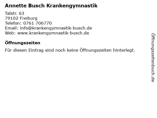 Annette Busch Krankengymnastik in Freiburg: Adresse und Öffnungszeiten
