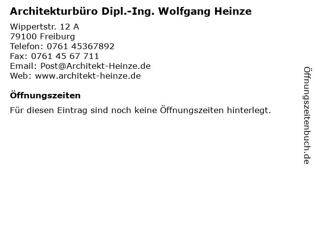 Architekturbüro Dipl.-Ing. Wolfgang Heinze in Freiburg: Adresse und Öffnungszeiten