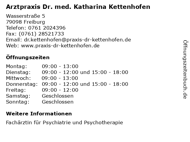 Arztpraxis Dr. med. Katharina Kettenhofen in Freiburg: Adresse und Öffnungszeiten