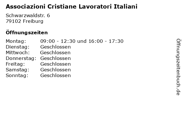 Associazioni Cristiane Lavoratori Italiani in Freiburg: Adresse und Öffnungszeiten