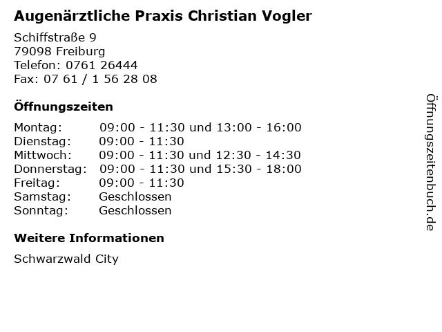 Augenärztliche Praxis Christian Vogler in Freiburg: Adresse und Öffnungszeiten