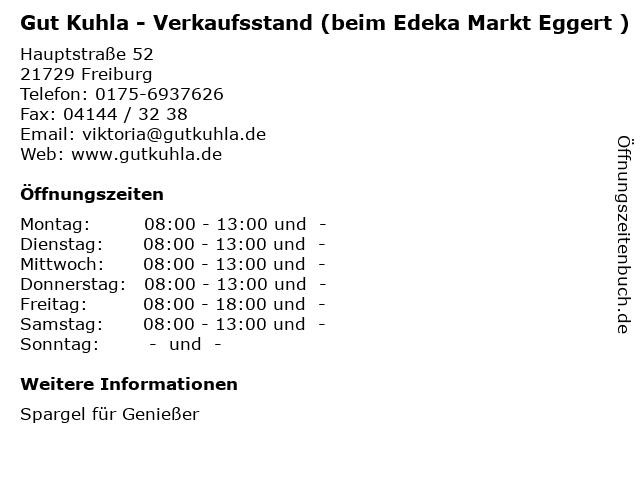 Gut Kuhla - Verkaufsstand (beim Edeka Markt Eggert ) in Freiburg: Adresse und Öffnungszeiten