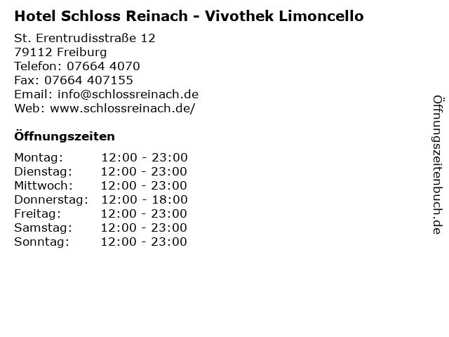 Hotel Schloss Reinach - Vivothek Limoncello in Freiburg: Adresse und Öffnungszeiten