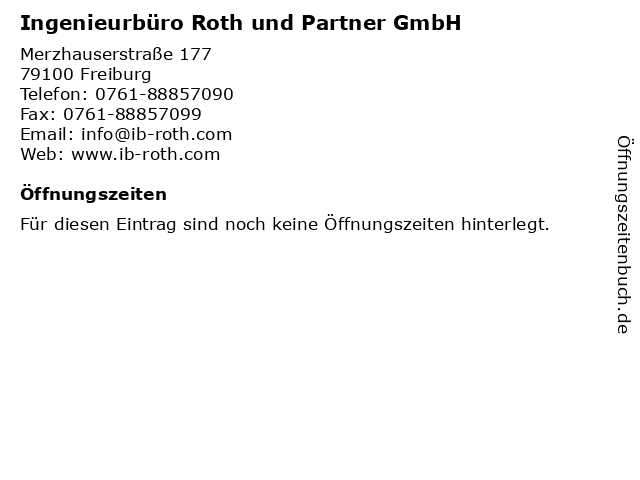 Ingenieurbüro Roth und Partner GmbH in Freiburg: Adresse und Öffnungszeiten