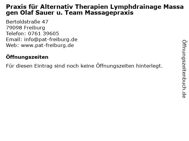 Praxis für Alternativ Therapien Lymphdrainage Massagen Olaf Sauer u. Team Massagepraxis in Freiburg: Adresse und Öffnungszeiten