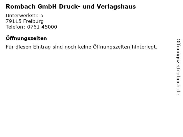 Rombach GmbH Druck- und Verlagshaus in Freiburg: Adresse und Öffnungszeiten