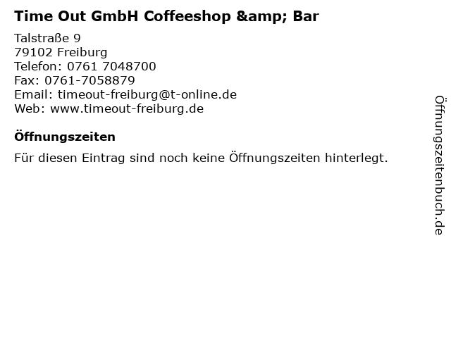 Time Out GmbH Coffeeshop & Bar in Freiburg: Adresse und Öffnungszeiten