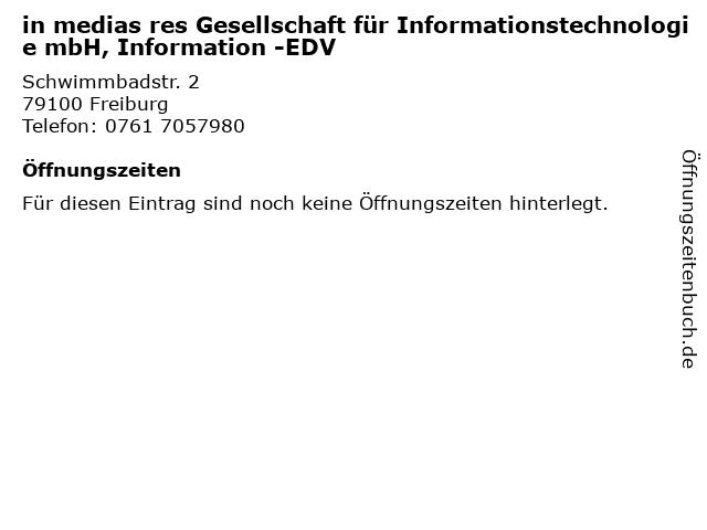 in medias res Gesellschaft für Informationstechnologie mbH, Information -EDV in Freiburg: Adresse und Öffnungszeiten