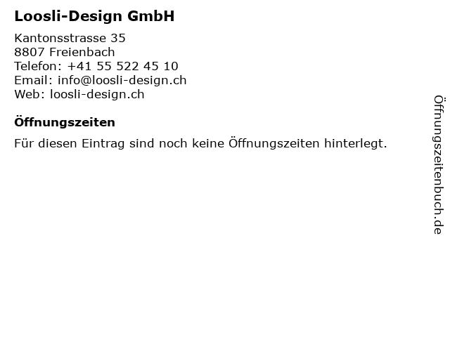 Loosli-Design GmbH in Freienbach: Adresse und Öffnungszeiten