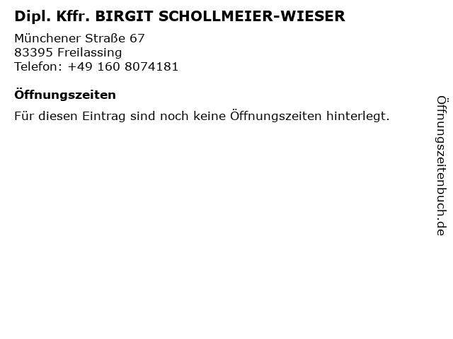 Dipl. Kffr. BIRGIT SCHOLLMEIER-WIESER in Freilassing: Adresse und Öffnungszeiten