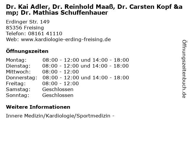 Dr. Kai Adler, Dr. Reinhold Maaß, Dr. Carsten Kopf & Dr. Mathias Schuffenhauer in Freising: Adresse und Öffnungszeiten