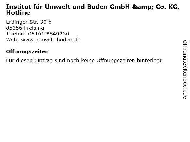 Institut für Umwelt und Boden GmbH & Co. KG, Hotline in Freising: Adresse und Öffnungszeiten
