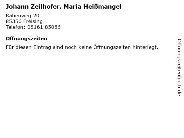 Johann Zeilhofer, Maria Heißmangel in Freising: Adresse und Öffnungszeiten