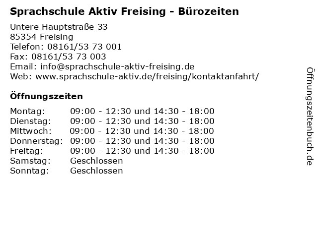 Sprachschule Aktiv Freising - Bürozeiten in Freising: Adresse und Öffnungszeiten