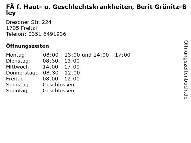FÄ f. Haut- u. Geschlechtskrankheiten, Berit Grünitz-Bley in Freital: Adresse und Öffnungszeiten