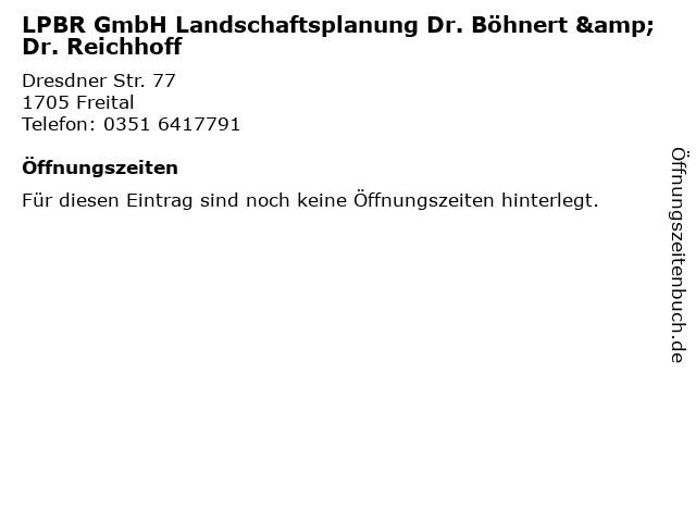 LPBR GmbH Landschaftsplanung Dr. Böhnert & Dr. Reichhoff in Freital: Adresse und Öffnungszeiten