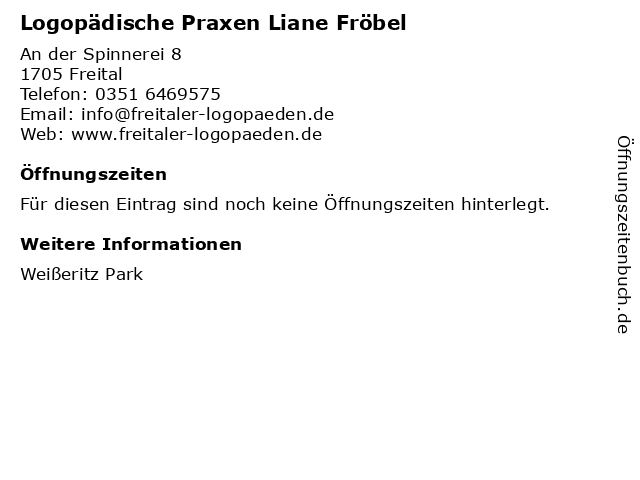 Logopädische Praxen Liane Fröbel in Freital: Adresse und Öffnungszeiten