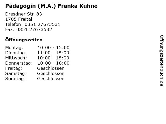 Pädagogin (M.A.) Franka Kuhne in Freital: Adresse und Öffnungszeiten