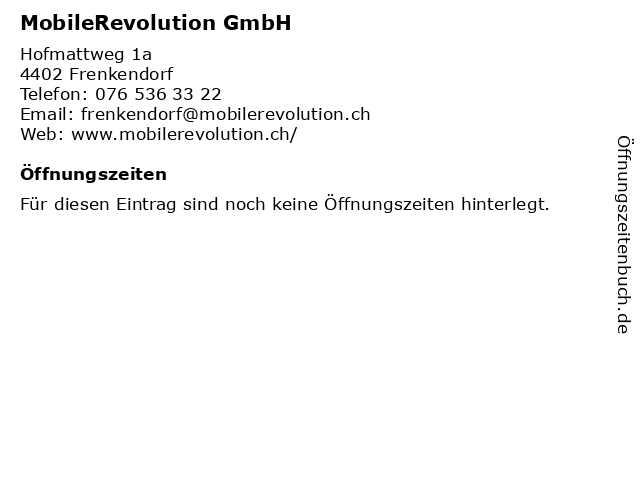 MobileRevolution GmbH in Frenkendorf: Adresse und Öffnungszeiten