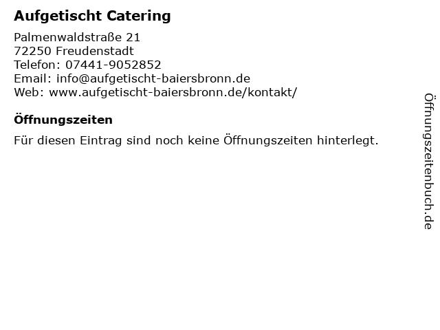 Aufgetischt Catering in Freudenstadt: Adresse und Öffnungszeiten