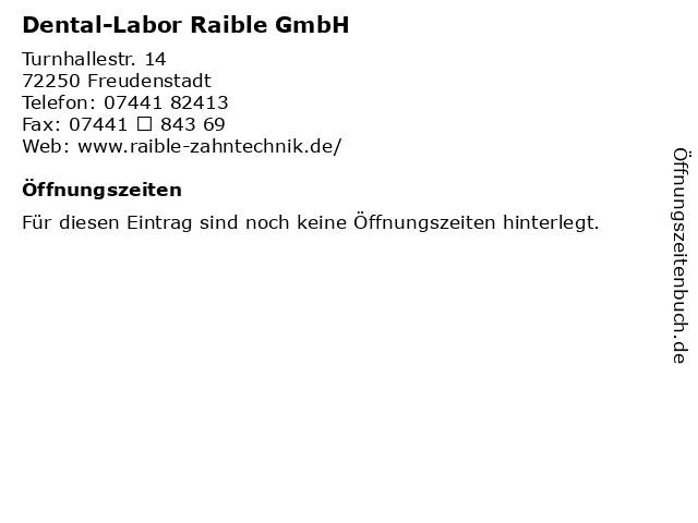 Dental-Labor Raible GmbH in Freudenstadt: Adresse und Öffnungszeiten
