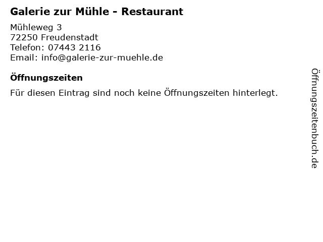Galerie zur Mühle - Restaurant in Freudenstadt: Adresse und Öffnungszeiten