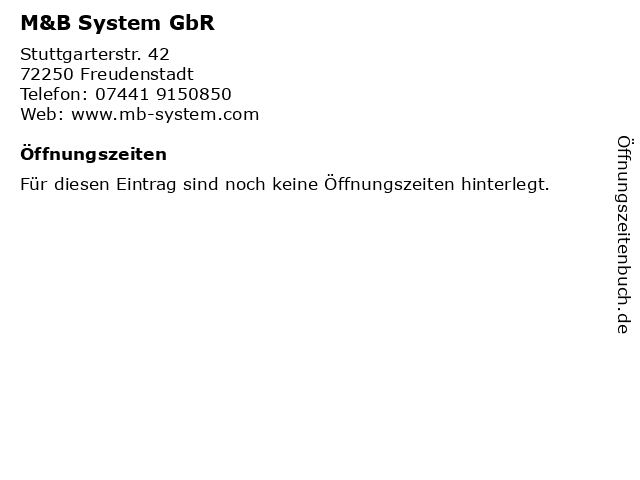 M&B System GbR in Freudenstadt: Adresse und Öffnungszeiten