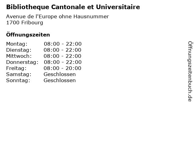 Bibliotheque Cantonale et Universitaire in Fribourg: Adresse und Öffnungszeiten