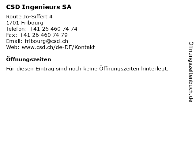 CSD Ingenieurs SA in Fribourg: Adresse und Öffnungszeiten